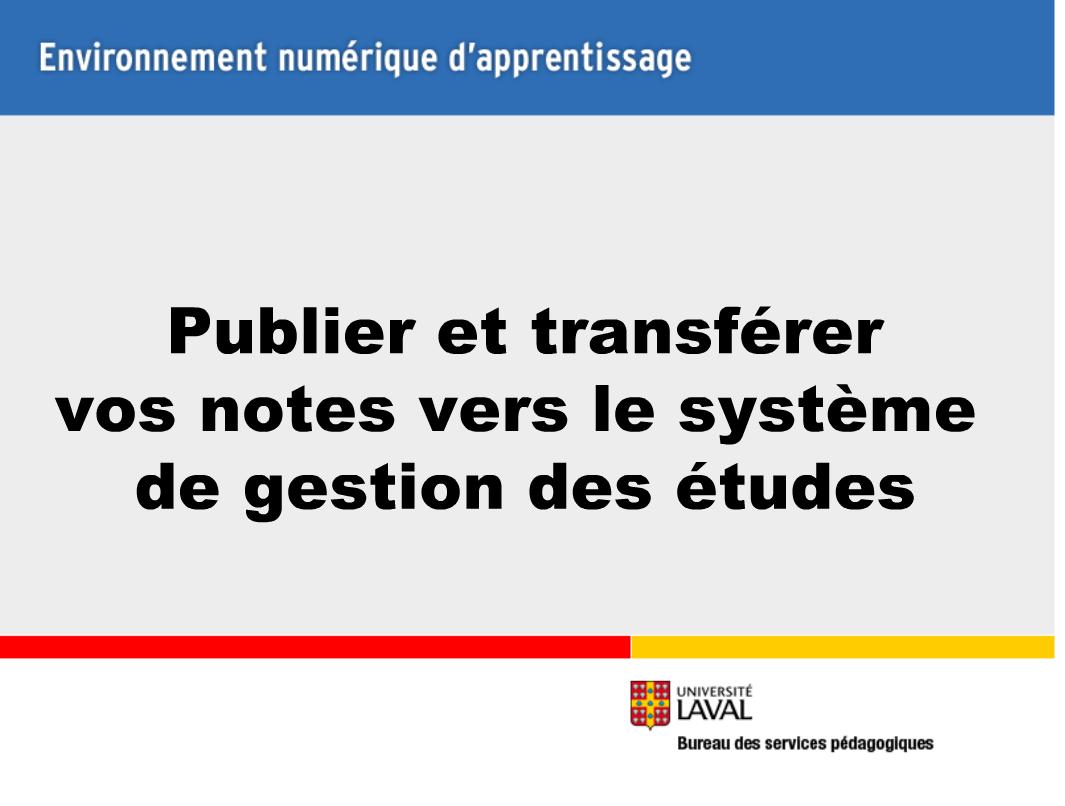 Publier et transférer vos notes vers le système de gestion des études